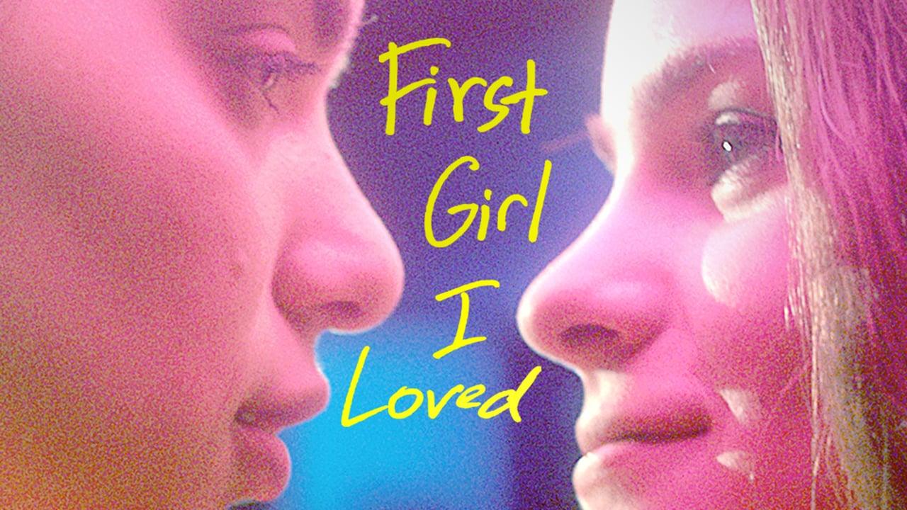first girl i loved full movie 2016
